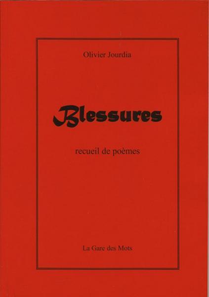 Blessures, par Olivier Jourdia - 2015