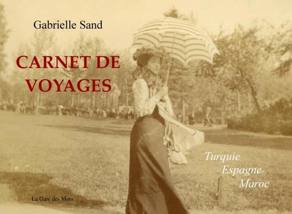 Carnet de voyages, par Gabrielle Sand