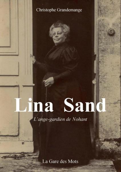 Lina Sand - L'ange gardien de Nohant