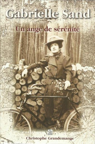 Gabrielle Sand, éditions Alan Sutton, 2008