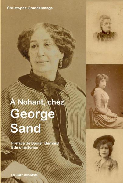 A Nohant, chez George Sand