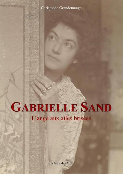 Gabrielle Sand - L'ange aux ailes  brisées