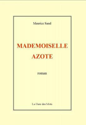 Mademoiselle Azote, par Maurice Sand
