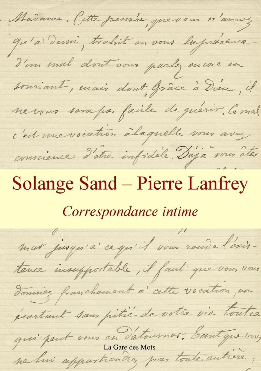 Couverture correspondance sand lanfrey comme solange sand page copie 2 1
