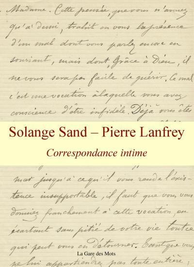 Solange Sand et Pierre Lanfrey - Correspondances croisées