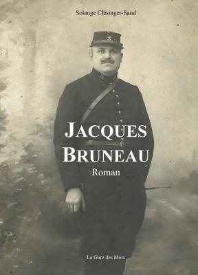 Jacques Bruneau, par Solange Clésinger-Sand